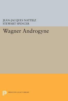 Wagner Androgyne