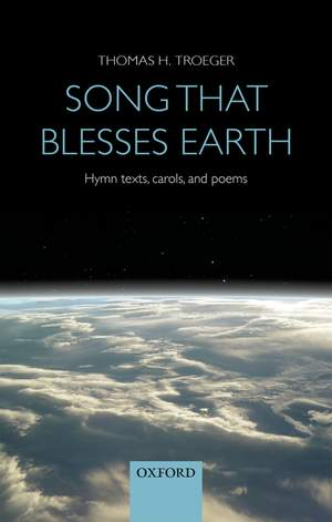 Troeger, Thomas H.: Song that blesses earth