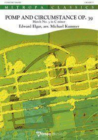 Edward Elgar: Pomp and Circumstance Op. 39