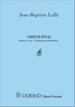 Jean-Baptiste Lully: Choeur Final Du Bourgeois