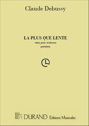 Claude Debussy: La Plus Que Lente