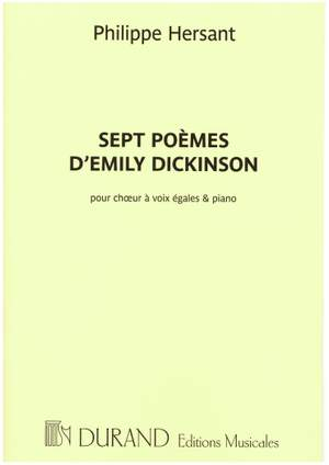 Philippe Hersant: Sept Poemes D'Emily Dickinson