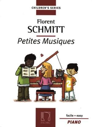 Florent Schmitt: Petites Musiques Op. 32