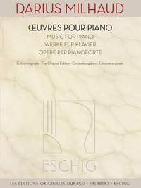 Darius Milhaud: Oeuvres pour Piano - Music for Piano
