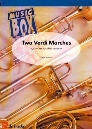 Giuseppe Verdi: Two Verdi Marches
