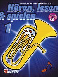 Jaap Kastelein_Michiel Oldenkamp: Hören, Lesen & Spielen 1 Bariton/Euphonium in C BC