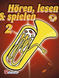 Jaap Kastelein_Michiel Oldenkamp: Hören, Lesen & Spielen 2 Bariton/Euphonium in C BC