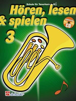 Jaap Kastelein_Michiel Oldenkamp: Hören, Lesen & Spielen 3 Tenorhorn/Euphonium B TC Product Image