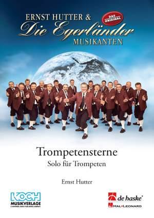 Ernst Hutter: Egerländer Trompetensterne