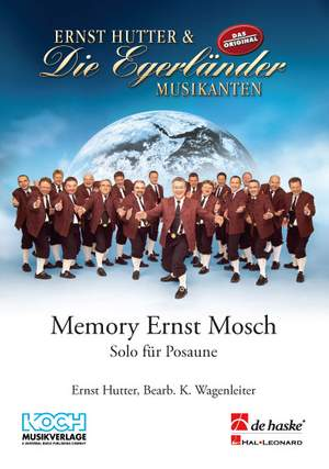 Ernst Hutter: Memory Ernst Mosch