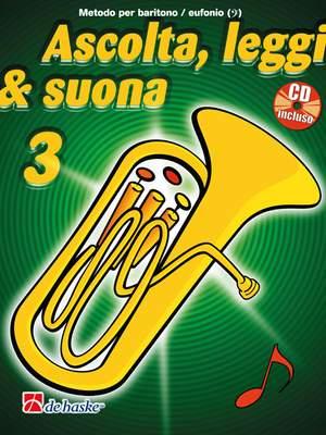 Jaap Kastelein_Tijmen Botma: Ascolta, Leggi & Suona 3 eufonio