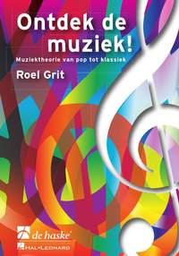 Roel Grit: Ontdek de Muziek