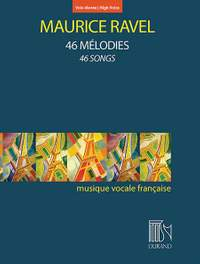 Maurice Ravel: 46 Mélodies - 46 Songs (High Voice)