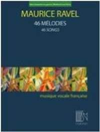 Maurice Ravel: 46 Mélodies - 46 Songs (Medium/Low Voice)