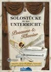Various: Solostücke für den Unterricht (Posaune & Klavier)