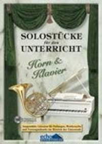 Various: Solostücke für den Unterricht (Horn & Klavier)