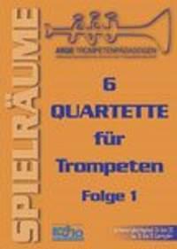 6 Quartette für Trompeten