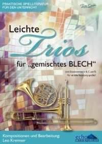 """Leo Kremser: Leichte Trios für gemischtes """"BLECH"""""""