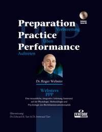 Roger Webster: Preparation, Practice, Performance (D)