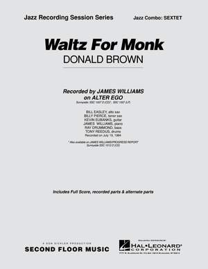 Donald Brown: Waltz for Monk