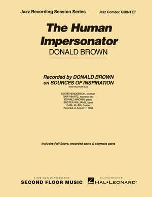 Donald Brown: The Human Impersonator