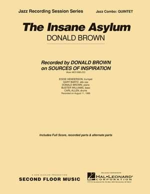 Donald Brown: The Insane Asylum