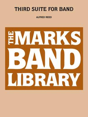 Alfred Reed: Third Suite for band