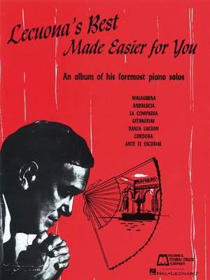 Ernesto Lecuona: Lecuona's Best Made Easier for You