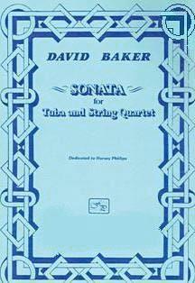David Baker: Sonata for Tuba and String Quartet
