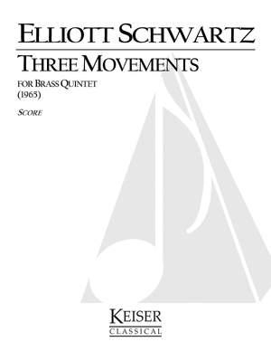 Elliott Schwartz: 3 Movements for Brass Quintet