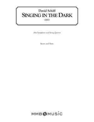 David Schiff: Singing in the Dark