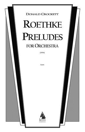 Donald Crockett: Roethke Preludes
