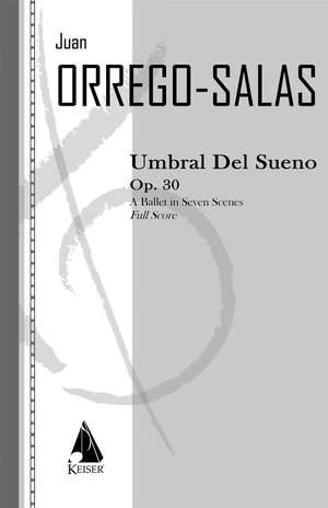 Juan Orrego-Salas: Umbral Del Sueno, Op. 3