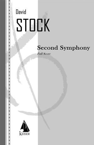 David Stock: Second Symphony