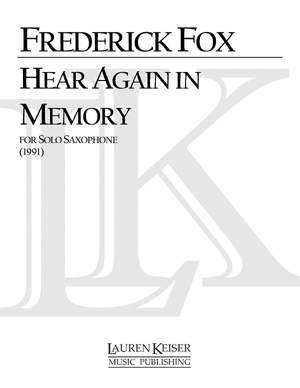 Frederick Fox: Hear Again in Memory