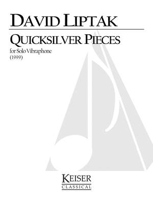 David Liptak: Quicksilver Pieces