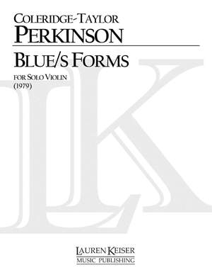 Coleridge-Taylor Perkinson: Blue/s Forms
