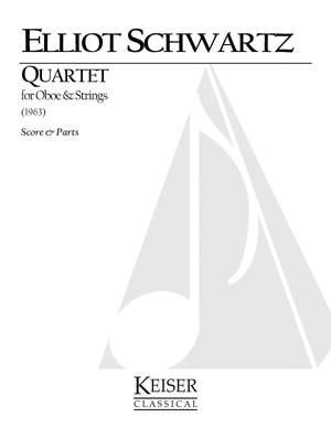 Elliott Schwartz: Quartet for Oboe and Strings