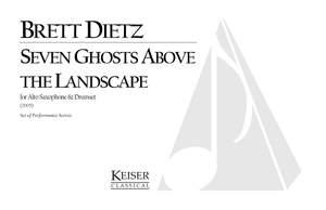 Brett William Dietz: 7 Ghosts Above the Landscape