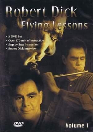 Robert Dick: Flying Lessons 3 DVD Set