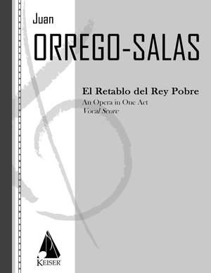 Juan Orrego-Salas: El Retablo del Rey Pobre