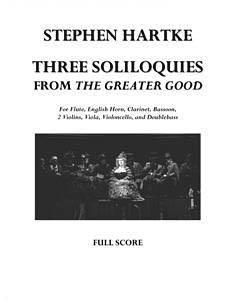 Stephen Hartke: 3 Soliloquis from the Greater Good