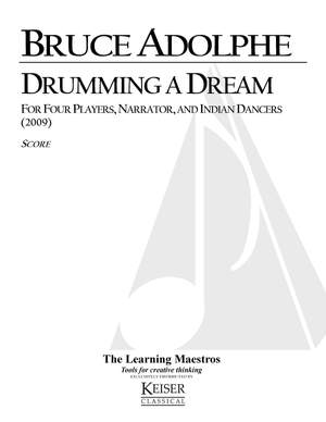 Bruce Adolphe: Drumming a Dream