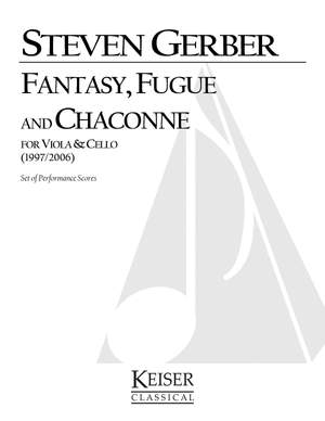 Steven R. Gerber: Fantasy, Fuge, and Chaconne for Viola and Cello