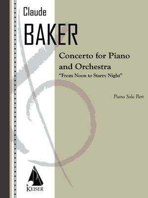 Claude Baker: Concerto for Piano and Orchestra