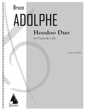 Bruce Adolphe: Hoodoo Duo