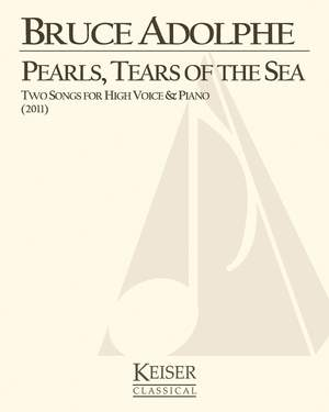 Bruce Adolphe: Pearls, Tears of the Sea