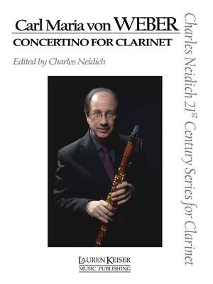 Carl Maria von Weber: Carl Maria von Weber - Concertino for Clarinet