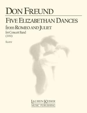 Don Freund: Five Elizabethan Dances from Romeo and Juliet
