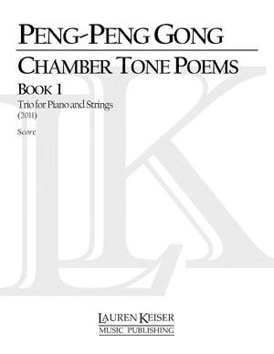 Peng-Peng Gong: Chamber Tone Poems, Book 1